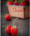 Nature's Gifts:  Garden Strawberries