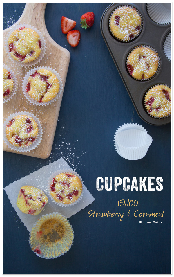 Extra Virgin Olive Oil, Strawberry & Cornmeal Cupcake recipe | Teenie Cakes