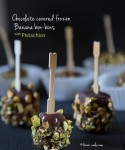 Chocolate covered frozen Banana Bon-Bons with Pistachios