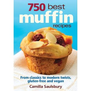 750 Best Muffin Recipes - by Camilla Saulsbury
