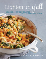 Ligthen Up, y'all cookbook by Virginia Willis