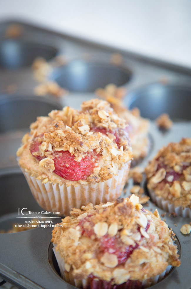 Roasted Strawberry, Olive Oil & Crumb Topped Muffins | TeenieCakes.com